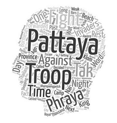 The Past And Present Of Pattaya Thailand text vector image