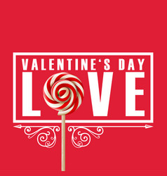 Valentine day love lolipop image vector