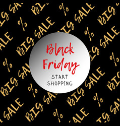 black friday is a big sale theme gold vector image