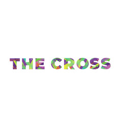 cross concept retro colorful word art vector image