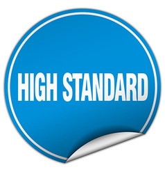 High standard round blue sticker isolated on white vector