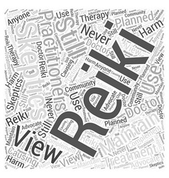 Skeptics views on Reiki Word Cloud Concept vector