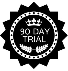 ninety day trial vector image