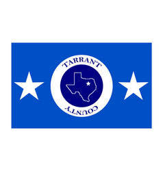 flag of tarrant county in texas usa vector image vector image