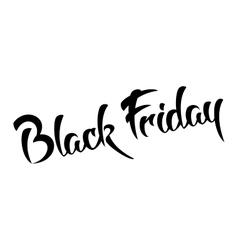 Black friday - handmade lettering vector image