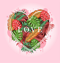 leaf tropical summer valentine artwork vector image