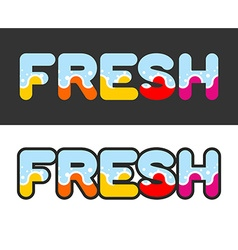 Fresh Letters for logo and emblem vector image