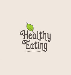 Healthy eating word text typography design logo vector