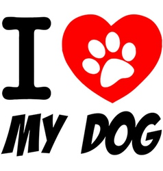 I love my dog heart vector image