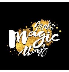 Make magic things vector image vector image