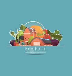 Eco farming farm house farmland with wind vector