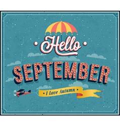 Hello september typographic design vector image vector image