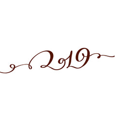 handwritting flourish calligraphy text 2019 vector image