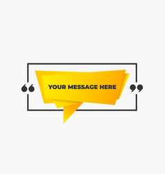 quote in a frame with quotes yellow creatie vector image