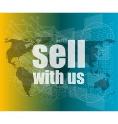Sell with us word on digital screen vector