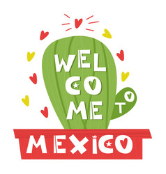 wellcome mexico cute cartoon lettering flat vector image