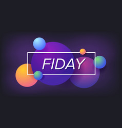 friday weekend trendy design typography design vector image