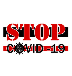 Poster banner warning sign on theme covid-19 vector