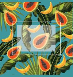 Square frame with papayas and bananas fruits and vector