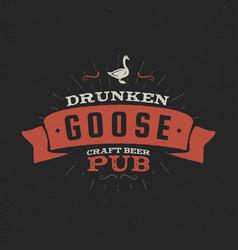 vintage craft beer pub label drunken goose vector image vector image