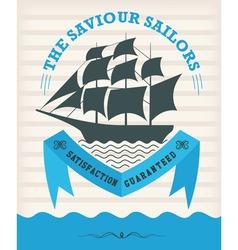 Vintage nautical emblem with sailing ship vector image