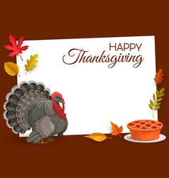 Happy thanksgiving frame turkey and pie vector