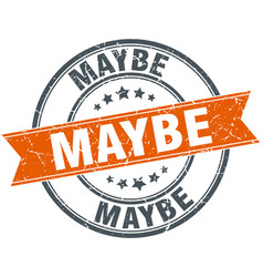 Maybe round orange grungy vintage isolated stamp vector