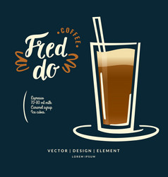 Modern hand drawn lettering label for coffee drink vector