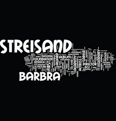 The legendary career of barbra streisand text vector