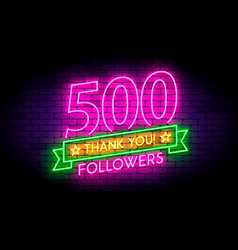 500 followers realistic neon sign on the wall vector image
