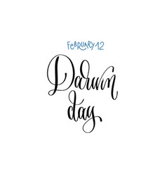 february - darwin day hand lettering vector image