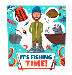 Fishing time fisher man lures and tackles cartoon vector