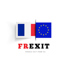frexit with flag france and flag eu vector image