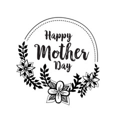 Mother day greeting flower design vector