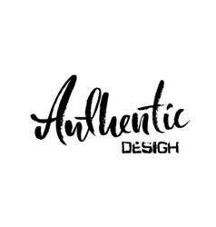 Authentic design hand drawn dry brush lettering vector