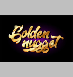 Golden nugget 3d gold golden text metal logo icon vector