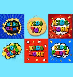 Kids zone logo set kids club catoon posters vector