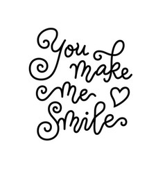 Modern calligraphy lettering you make me smile vector
