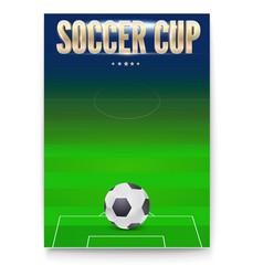 poster soccer cup design flyer soccer ball vector image