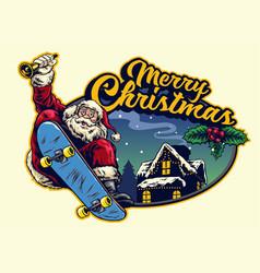 santa claus rid eskateboard with christmas vector image