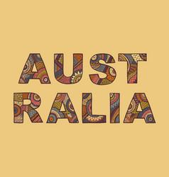 The inscription of australia in ethnic style vector