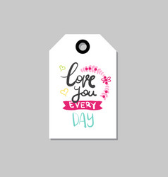 love you letteringtag isolated creative hand vector image vector image