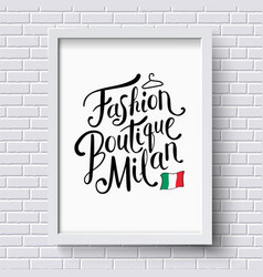 Fashion Boutique Milan Concept on a Frame vector