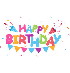 flat happy birthday background with colorful vector image