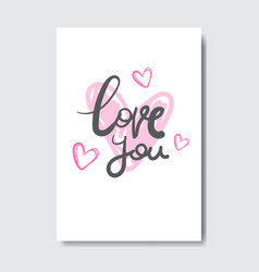 love you greeting card with creative lettering vector image