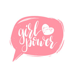 Girl power hand lettering print in speech bubble vector