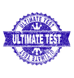 Scratched textured ultimate test stamp seal with vector