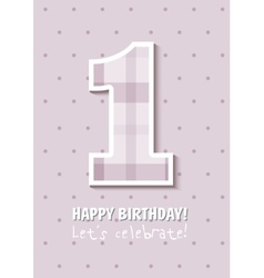 Vintage birthday card for first birthday number vector