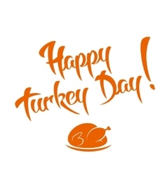 Happy Turkey Day vector image