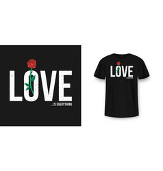 slogan t-shirt graphic design with red rose vector image